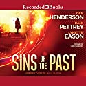 Sins of the Past: A Romantic Suspense Novella Collection Hörbuch von Dee Henderson, Dani Pettrey, Lynette Eason Gesprochen von: Graham Winton, Christina Moore, Therese Plummer