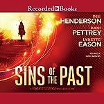 Sins of the Past: A Romantic Suspense Novella Collection | Dee Henderson,Dani Pettrey,Lynette Eason