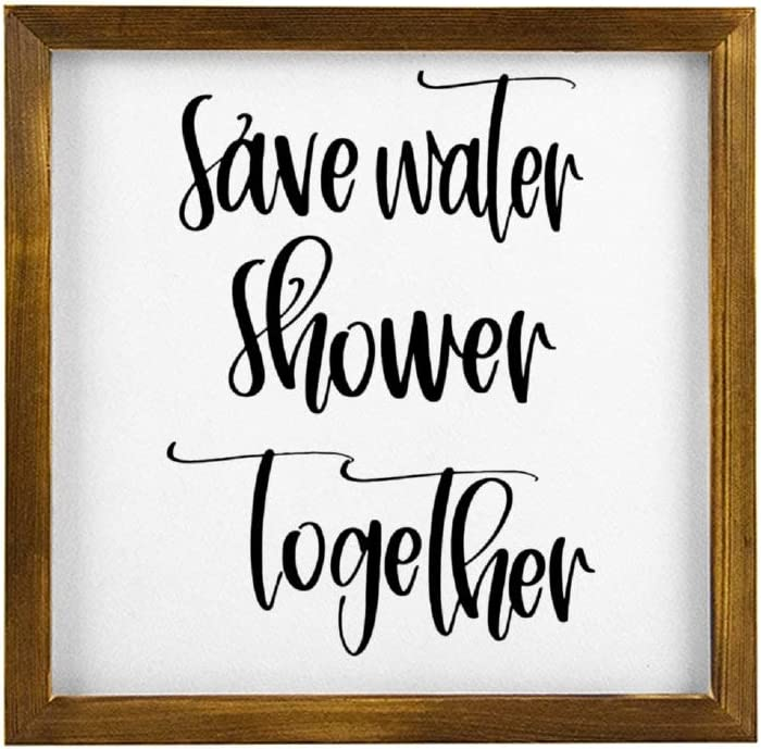 BYRON HOYLE Save Water Shower Together Framed Wood Sign, Wooden Wall Hanging Art, Inspirational Farmhouse Wall Plaque, Rustic Home Decor for Nursery, Porch, Gallery Wall, Housewarming Gift