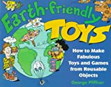Earth-Friendly Toys, George Pfiffner, 0471008222