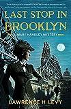 Last Stop in Brooklyn: A Mary Handley Mystery