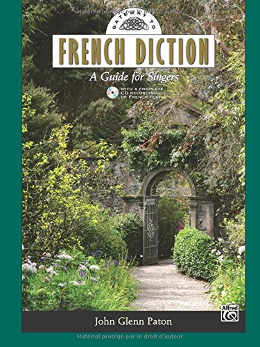 Gateway to French Diction: A Guide for Singers Baguettes de reliure plastique – 1 novembre 2012 John Glenn Paton Alfred Music 0739074164 00-36535
