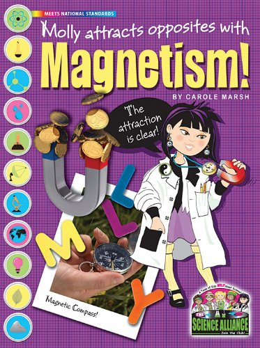Molly Attracts Opposites With Magnetism (Science Alliance)