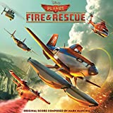 Planes: Fire & Rescue (Original Motion Picture Soundtrack)