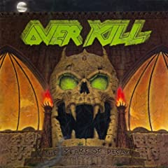 No Description AvailableNo Track Information AvailableMedia Type: CDArtist: OVERKILLTitle: YEARS OF DECAYStreet Release Date: 10/24/1989DomesticGenre: HEAVY METAL