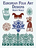 European Folk Art Designs (Dover Pictorial Archive)