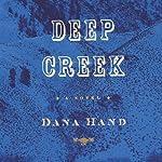 Deep Creek   Dana Hand