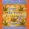 The Fifth Agreement: A Practical Guide to Self-Mastery Audiobook by don Miguel Ruiz Narrated by Peter Coyote