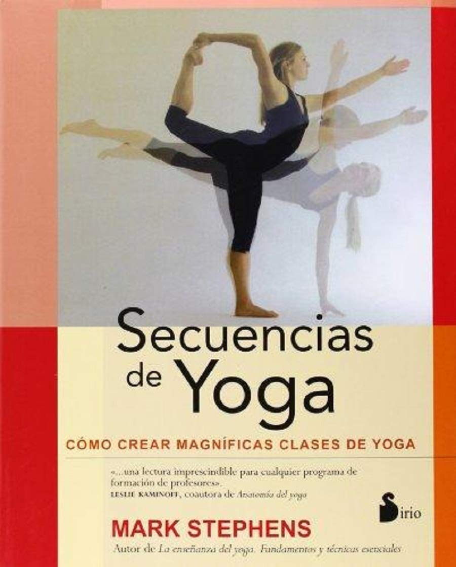 Secuencias de yoga (Spanish Edition): Mark Stephens ...