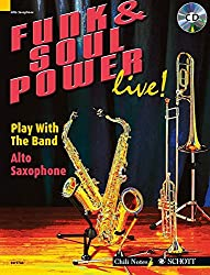 Funk & Soul Power Live!: Play With the Band: Alto Saxophone