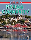 Life in a Fishing Community, Hélène Boudreau, 0778750728