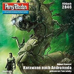 Karawane nach Andromeda (Perry Rhodan 2846)
