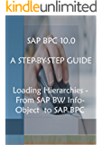 SAP BPC 10.0 A Step-By-Step Guide: Loading Hierarchies From SAP BW InfoObject to SAP BPC