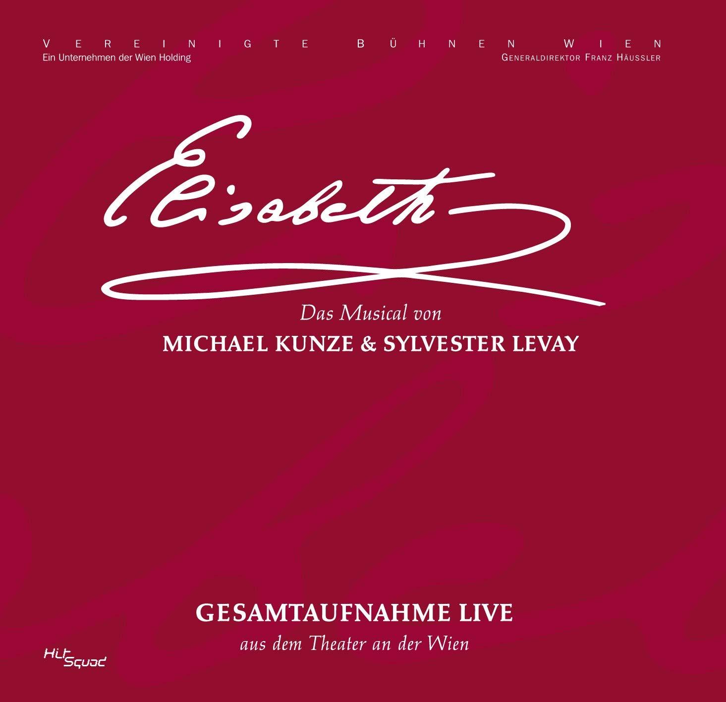 Popular standard Max 74% OFF Elisabeth-Das Musical-Ges