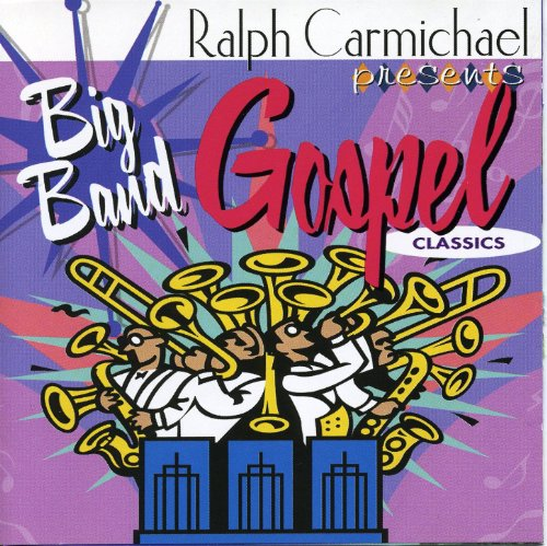 The Big Band Gospel Classics