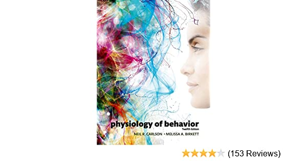Physiology Of Behavior See More 12th Edition