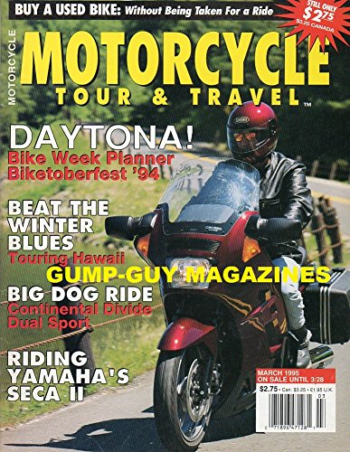 Motorcycle Tour & Travel March 1995 Magazine BUY a Used Bike: Without Being Taken for a Ride Daytona Beat the Winter Blues Touring Hawaii BIG DOG RIDE: CONTINENTAL DIVIDE DUAL ()