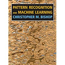 Pattern Recognition & Machine Learning (Information Science and Statistics)
