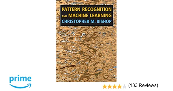 Pattern Recognition and Machine Learning (Information Science and ...