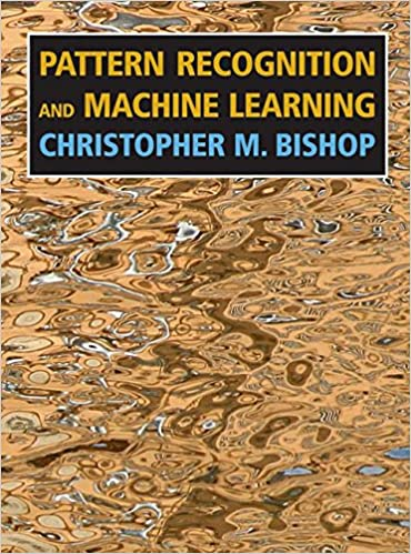 Pattern Recognition And Machine Learning Information Science And Enchanting Pattern Recognition And Machine Learning