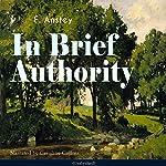 In Brief Authority | F. Anstey