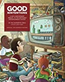 Good Nintentions: 30 Years of NES: An Unofficial Survey of the Nintendo Entertainment System | Black & White Edition (GameSpite Journal) (Volume 1)