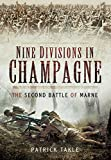 Nine Divisions in Champagne: The Second Battle of Marne