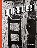 San Francisco, Portrait of a City: 1940-1960 (Hardcover)