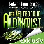 Der Neutronium Alchimist (Der Armageddon-Zyklus 4) | Peter F. Hamilton