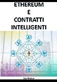 ETHEREUM E CONTRATTI INTELLIGENTI: Completamente in italiano!!!