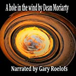 A Hole in the Wind | Dean Moriarty