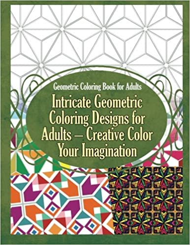 Amazon.com: Geometric Coloring Book for Adults Intricate Geometric ...