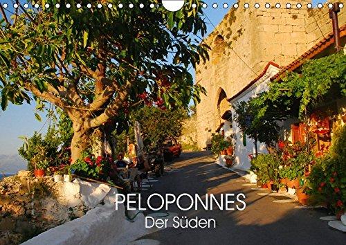 Peloponnes - Der Süden (Wandkalender 2017 DIN A4 quer): Wo sich Griechenland von seiner schönsten Seite zeigt (Monatskalender, 14 Seiten ) (CALVENDO Orte)