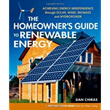 Homeowners' Guide To Renewable Energy