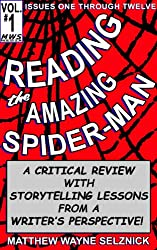 Reading The Amazing Spider-Man Volume One: A Critical Review With Storytelling Lessons From A Writer's Perspective