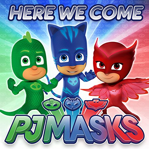 Here Come The PJ Masks