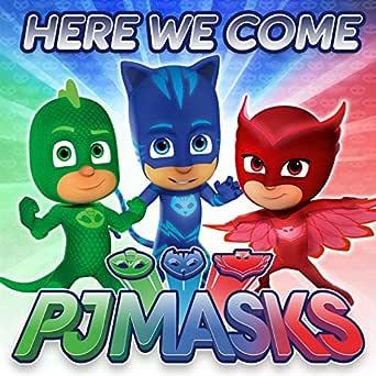 Here We Come de PJ Masks en Amazon Music - Amazon.es