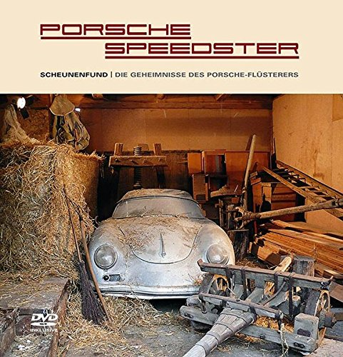 Porsche Speedster: Scheunenfund / Die Geheimnisse des Porsche-Flüsterers ()