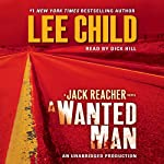 A Wanted Man: A Jack Reacher Novel, Book 17 | Lee Child