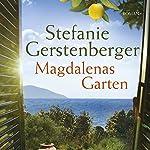 Magdalenas Garten   Stefanie Gerstenberger