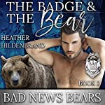 The Badge and the Bear | Heather Hildenbrand