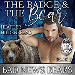 The Badge and the Bear