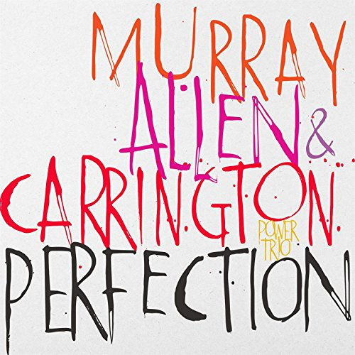 Perfection (feat. David Murray...
