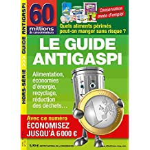 60 Millions de Consommateurs : Le guide antigaspi 2018 (Hors Séris) (French Edition)
