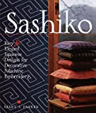 img - for Sashiko: Easy & Elegant Designs for Decorative Machine Embroidery book / textbook / text book