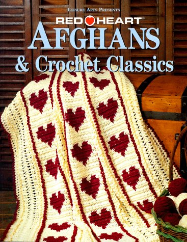 Red Heart® Afghans & Crochet Classics (Crochet Treasury) - Valentine's Day Crochet