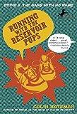 Running with the Reservoir Pups, Colin Bateman, 0440420482