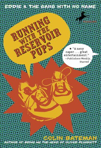 Running with the Reservoir Pups (Eddie and the Gang with No Name) PDF