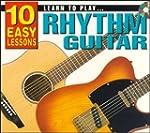 Learn to Play Rhythm Guitar: 10 Easy...