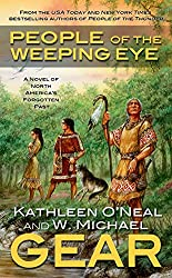 People of the Weeping Eye: Book One of the Moundville Duology (North America's Forgotten Past 15)